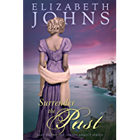 Surrender the Past: A Traditional Regency Romance (Loring-Abbott Series Book 1) (English Edition)