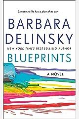 Blueprints: A Novel Kindle Edition