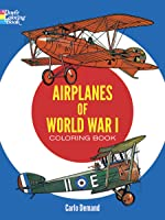 Airplanes Of World War I Coloring Book (Dover
