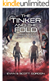 The Tinker and The Fold, Part 2 - The Rise of The Boe