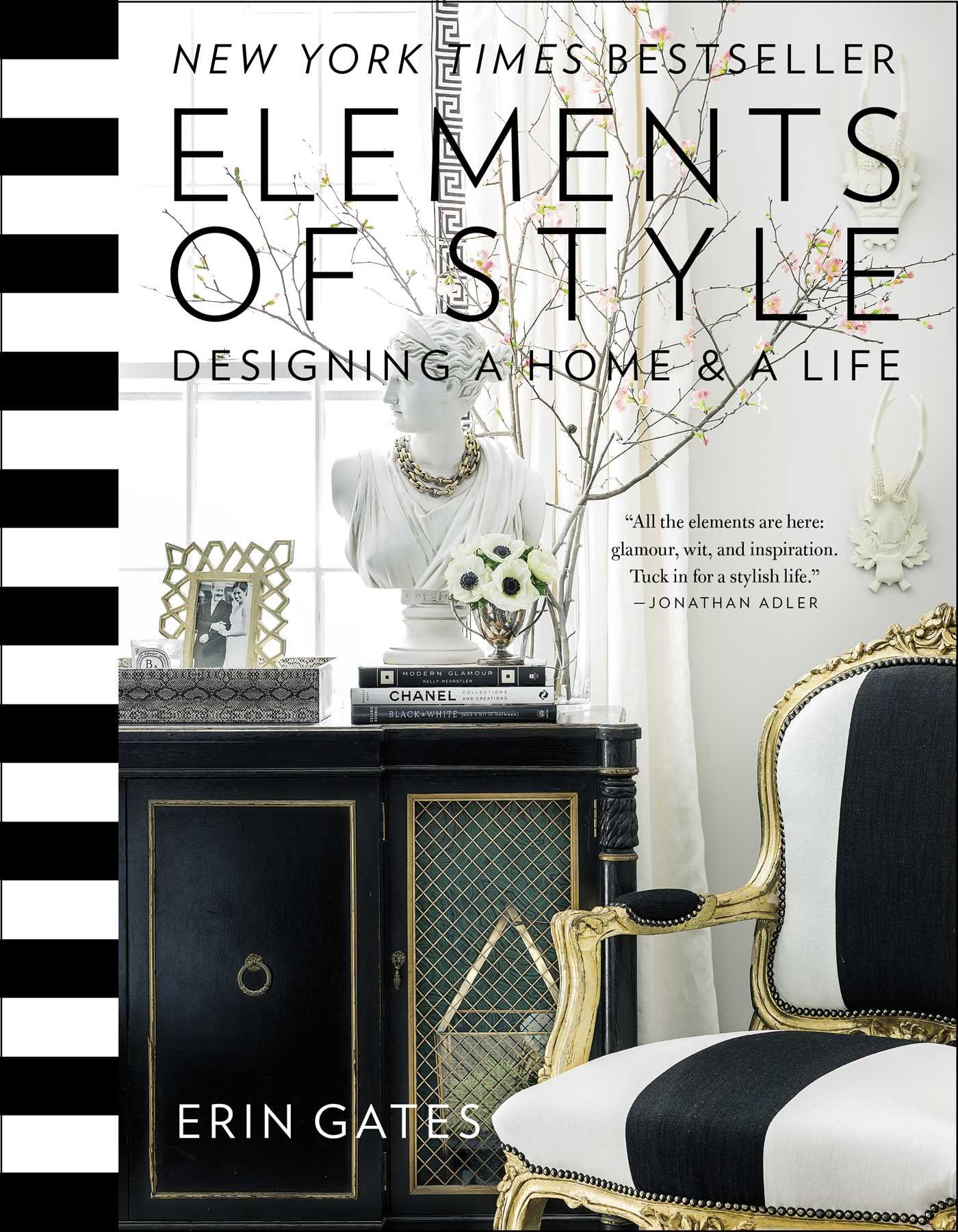 Elements Of Style: Designing A Home U0026 A Life: Erin Gates: 9781476744872:  Amazon.com: Books
