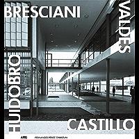 Bresciani Valdés Castillo Huidobro (Spanish Edition)