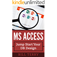 MS Access: Jump Start Your DB Design