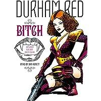 Durham Red: Bitch: 00