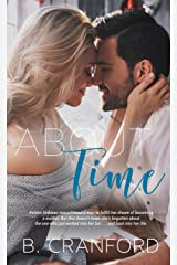 About Time (The Avenue Book 1) Kindle Edition