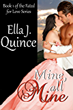 Mine, All Mine: A Fated for Love Novel