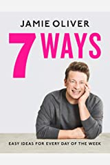 7 Ways: Easy Ideas for Every Day of the Week [American Measurements] Kindle Edition