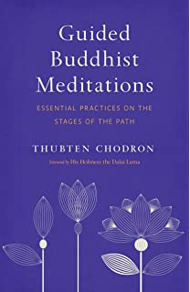 Guided Meditations on the Stages of the Path: Thubten