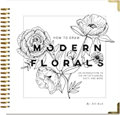 How To Draw Modern Florals An Introduction The Art Of Flowers Cacti