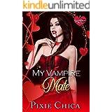 My Vampire Mate: A Vampire FF Love Story (Immortal Mates Book 1)