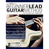 Guitar Solo School: Beginner Lead Guitar Method: Learn to Play Guitar Solos, The Musical Way (Play Rock Guitar Book 6) book cover