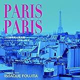 PARIS PARIS パリ・パリ
