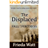 The Displaced: Fall of a Fortress — A Classic Historical Fiction Novel — Book 1 of 3 Books