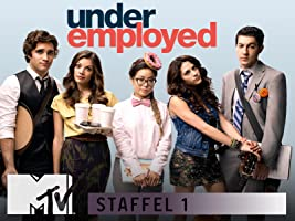 Underemployed Staffel 1 [OmU]