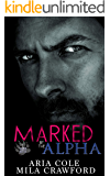 Marked By The Alpha: A Fated Mates Paranormal Romance (Bare Bites Book 1)