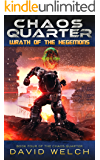 Chaos Quarter: Wrath of the Hegemons (The Chaos Quarter, Book 4)