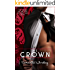 The Crown: A Royal Forbidden Romance Novel