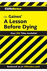 CliffsNotes on Gaines' A Lesson Before Dying Kindle Edition