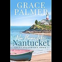 No Home Like Nantucket (A Sweet Island Inn Book 1)