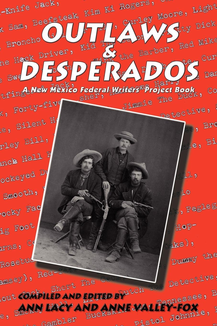 Read Online Outlaws & Desperados: A New Mexico Federal Writers' Project Book pdf epub