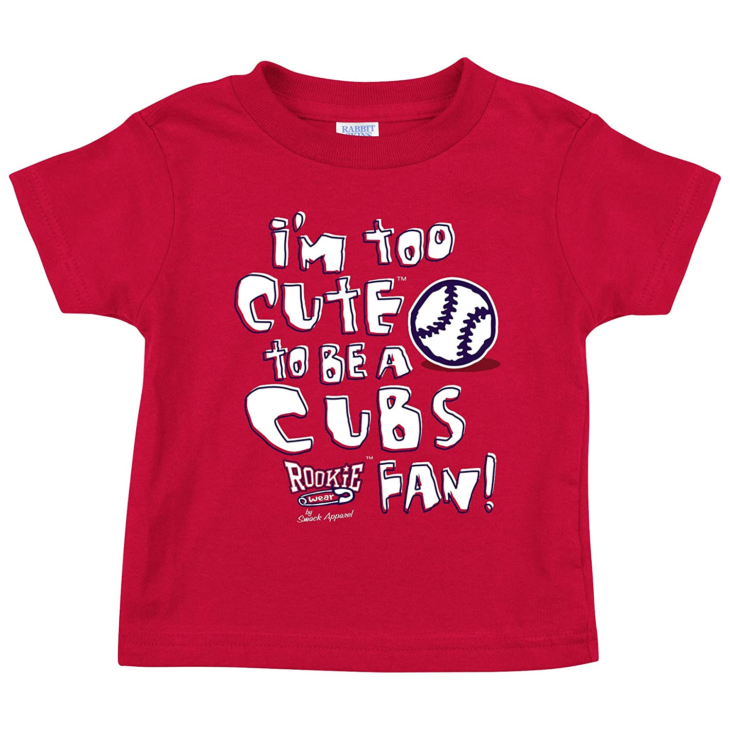 Rookie Wear By Smack Apparel St Louis Baseball Fans 2T-4T or Toddler Tee Im Too Cute Onesie NB-18M