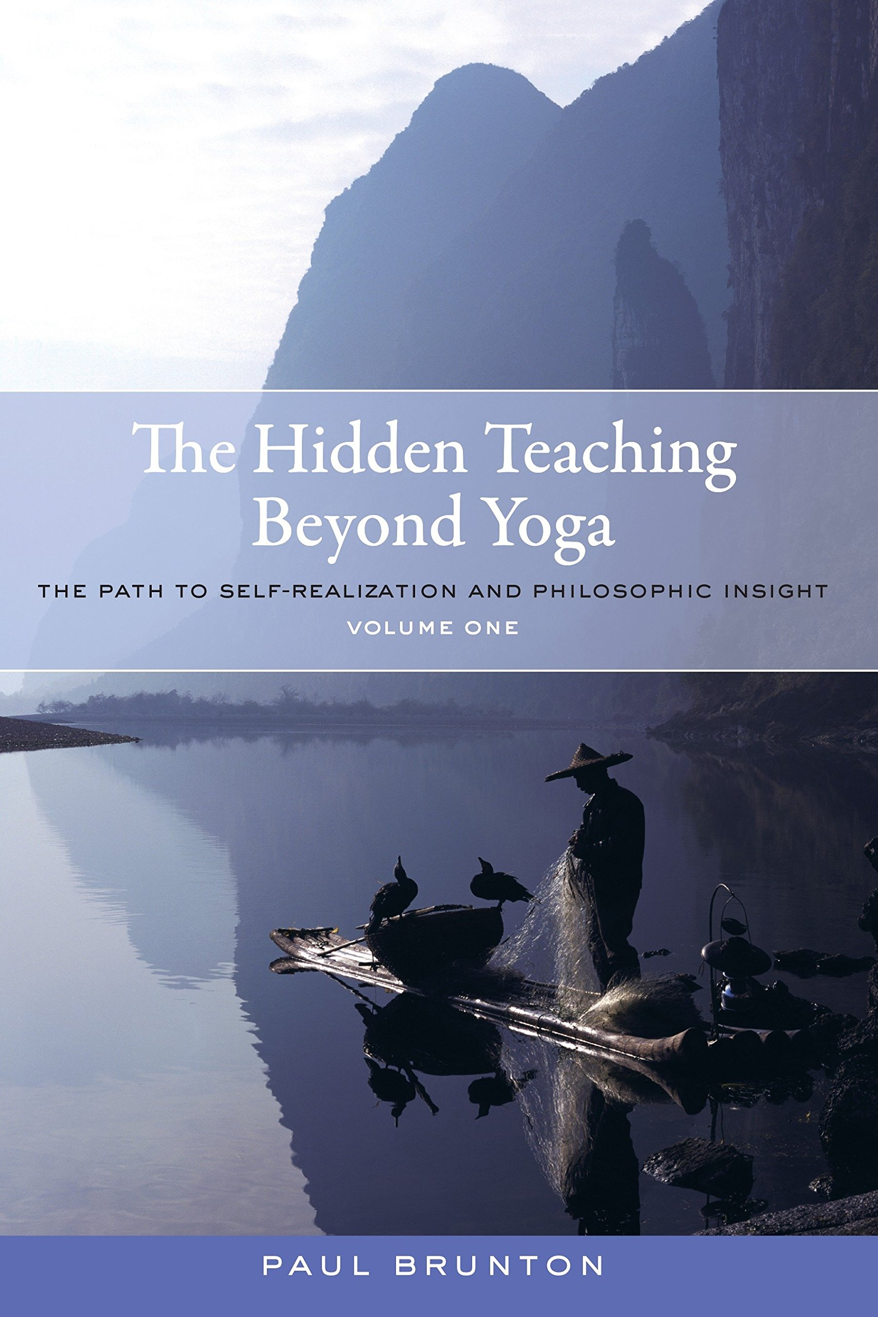 Download The Hidden Teaching Beyond Yoga: The Path to Self-Realization and Philosophic Insight, Volume 1 pdf epub