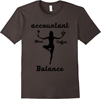 Funny Accountant Balance Lover Quotes Gift, Yoga T-Shirt