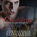 Craving: Willow Creek Vampires, Book 1