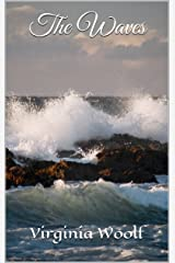 The Waves (Annotated) Kindle Edition