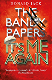 It's Me Again (The Bandy Papers Book 3)