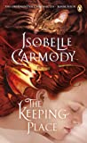 Keeping Place: The Obernewtyn Chronicles Volume 4, The