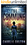 The Commune: A Post Apocalyptic Survival Series (After The Fall Book 1)