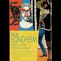Four by Sondheim: Wheeler, Lapine, Shevelove, Gelbart (Applause Musical Library)