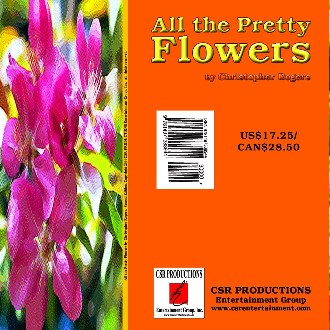 All The Pretty Flowers Christopher S Rogers 9781497338944 Amazon