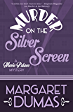 Murder on the Silver Screen (A Movie Palace Mystery Book 3)