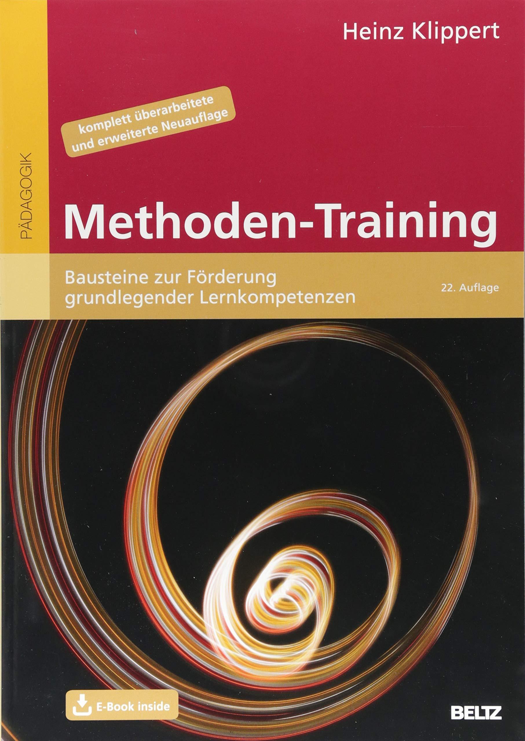Methoden-Training: Bausteine zur Förderung grundlegender Lernkompetenzen. Mit E-Book inside (Beltz Praxis)