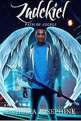 Zadekiel (Path of Angels Book 2) Kindle Edition