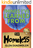 Things I've Learned From The Homeless