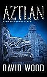 Aztlan: A Dane Maddock Short Story