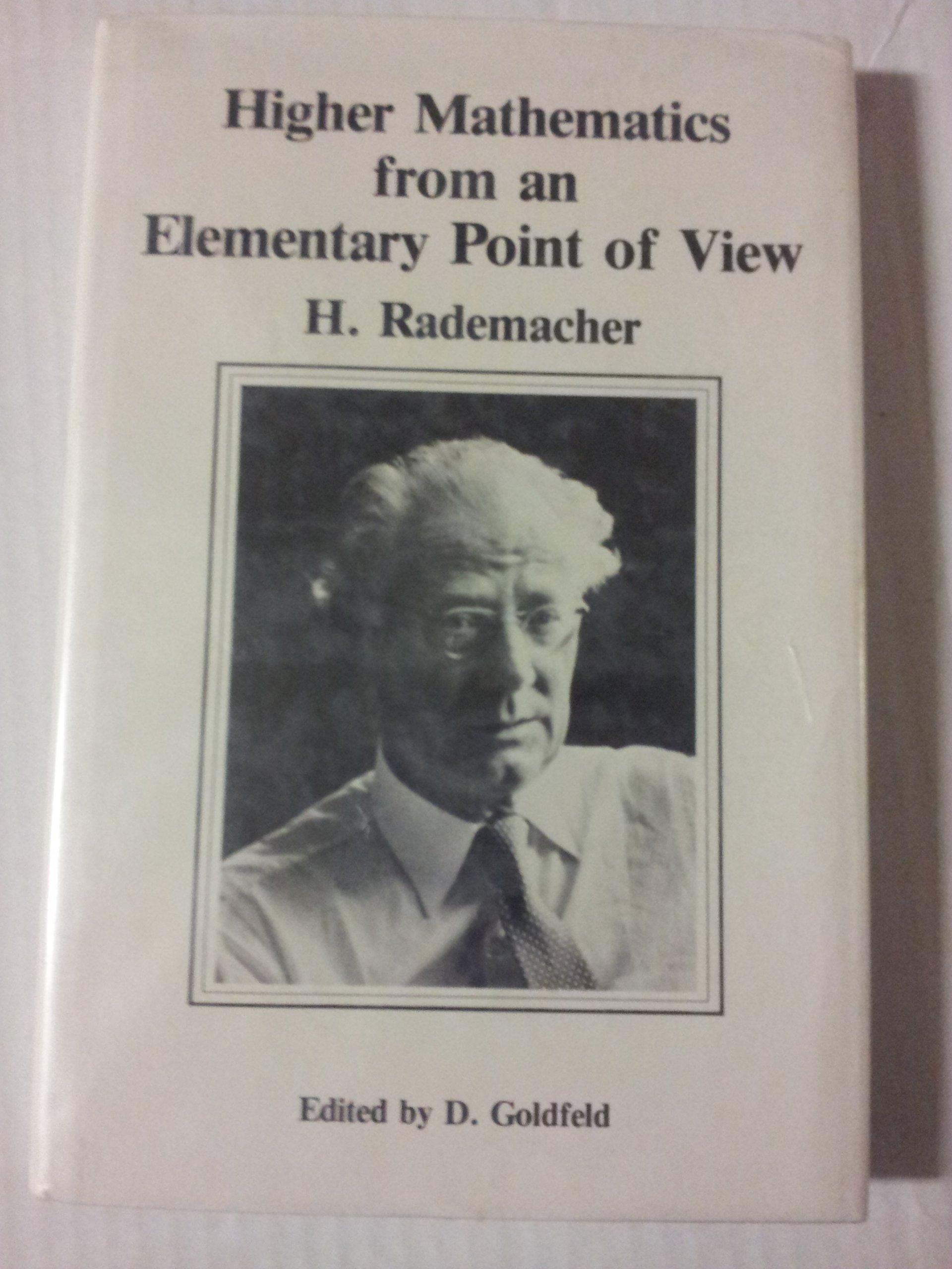 Higher Mathematics from an Elementary Point of View por Hans Rademacher
