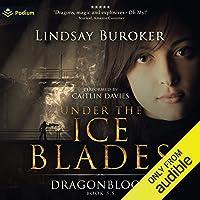Under the Ice Blades: Dragon Blood, Book 5.5