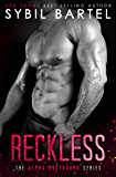 Reckless (The Alpha Bodyguard Series Book 3)
