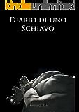 Diario di uno schiavo