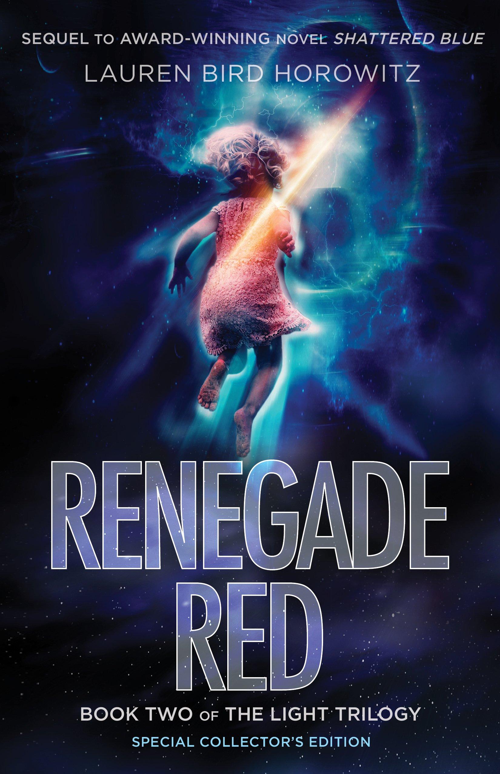 Amazon: Renegade Red: Book Two Of The Light Trilogy (9780974595658):  Lauren Bird Horowitz: Books