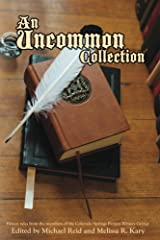 An Uncommon Collection Kindle Edition