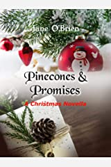 Pinecones and Promises: A Christmas Novella Kindle Edition