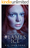 Flames of Ice: Prequel (The Lost Fae Book 0)