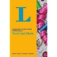 Langenscheidt Praxiswörterbuch Textil und Mode: Englisch-Deutsch-Französisch-Italienisch