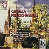 Cecilia McDowall - Laudate, Five Seasons, Radnor Songs