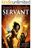 Servant: The Dark God Book 1